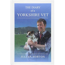 The Diary Of A Yorkshire Vet by Julian Norton, 9781912101801