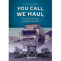 You Call, We Haul by Mat Ireland, 9781912158409