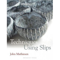 Techniques Using Slips by John Mathieson, 9781912217557