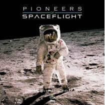 Pioneers of Spaceflight, 9781912332274