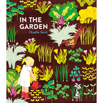In the Garden by Noelle Smit, 9781912417490