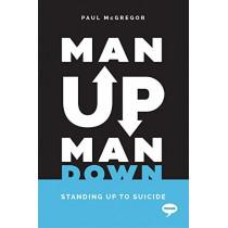 Man Up Man Down by Paul McGregor, 9781912478460