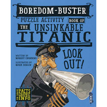 Boredom Buster Puzzle Activity Book of The Unsinkable Titanic by David Antram, 9781912537549