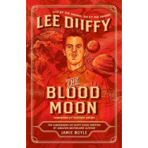 The Blood Moon: Lee Duffy by Jamie Boyle, 9781912543236