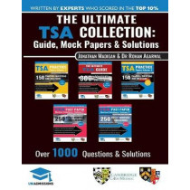 The Ultimate Tsa Collection: 5 Books in One, Over 1050 Practice Questions & Solutions, Includes 6 Mock Papers, Detailed Essay Plans, 2019 Edition, Thinking Skills Assessment, Uniadmissions by Jonathan Madigan, 9781912557264