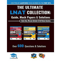 The Ultimate LNAT Collection: 3 Books In One, 600 Practice Questions & Solutions, Includes 4 Mock Papers, Detailed Essay Plans, 2019 Edition, Law National Aptitude Test, UniAdmissions by Rohan Agarwal, 9781912557301