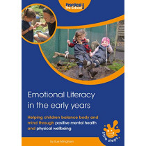 Emotional Literacy in the Early Years: Helping children balance body and mind by Sue Allingham, 9781912611201