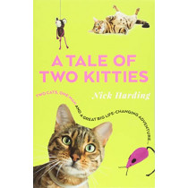 A Tale of Two Kitties by Nick Harding, 9781912624096