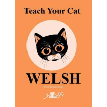 Teach Your Cat Welsh by Anne Cakebread, 9781912631087