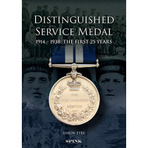The Distinguished Service Medal: The First 25 Years by Simon Eyre, 9781912667420