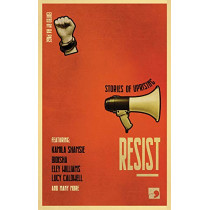 Resist: Stories of Uprising by Ra Page, 9781912697076