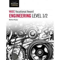 WJEC Vocational Award Engineering Level 1/2 by Matthew Wrigley, 9781912820153