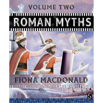 Roman Myths: Volume Two by Fiona Macdonald, 9781912904839