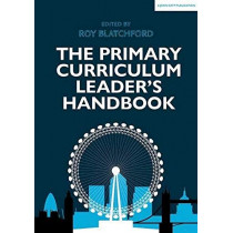 The Primary Curriculum Leader's Handbook by Roy Blatchford, 9781912906154