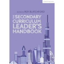 The Secondary Curriculum Leader's Handbook by Roy Blatchford, 9781912906161