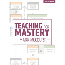 Teaching for Mastery by Mark McCourt, 9781912906185