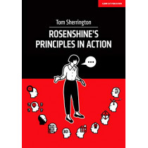 Rosenshine's Principles in Action by Tom Sherrington, 9781912906208
