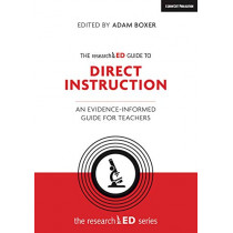 The researchED Guide to Direct Instruction: An evidence-informed guide for teachers by Adam Boxer, 9781912906376