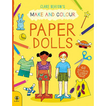 Make & Colour Paper Dolls: 60 Cut-Outs to Colour and Free Stencils by Clare Beaton, 9781912909285