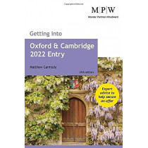 Getting into Oxford and Cambridge 2022 Entry by Mat Carmody, 9781912943449
