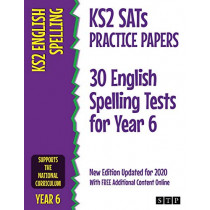 KS2 SATs Practice Papers 30 English Spelling Tests for Year 6: New Edition Updated for 2020 with Free Additional Content Online by STP Books, 9781912956067