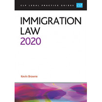 Immigration Law 2020 by Kevin Browne, 9781913226305