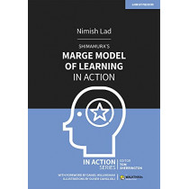 Shimamura's MARGE Model of Learning in Action by Nimish Lad, 9781913622671