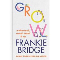 Grow by Frankie Bridge, 9781914240027