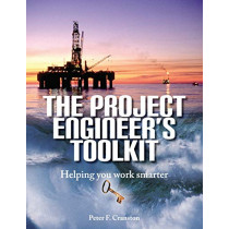 The Project Engineer's Toolkit by Peter F Cranston, 9781916054905
