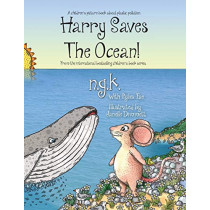 Harry Saves The Ocean!: Teaching children about plastic pollution and recycling. by N G K, 9781916081109