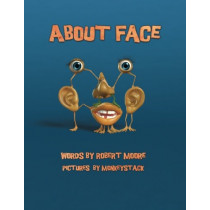 About Face by Robert Moore, 9781921869129