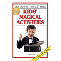 Kids' Magical Activities by Cecilia Egan, 9781925110685