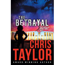 The Betrayal by Chris Taylor, 9781925119077
