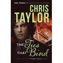 The Ties That Bind by Chris Taylor, 9781925119565