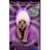 The Smoking Mirror by Dr David Bowles, 9781925496024