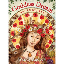 Goddess Dream Oracle by Wendy Andrew, 9781925682106