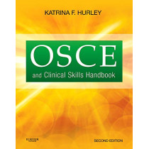 OSCE and Clinical Skills Handbook by Hurley, 9781926648156