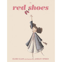 The Red Shoes by Eleri Glass, 9781927018859
