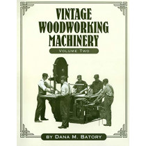 Vintage Woodworking Machinery by Dana Martin Batory, 9781931626194