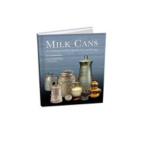 Milk Cans: A Celebration of Their History, Use, and Design by Ian Spellerberg, 9781931626415