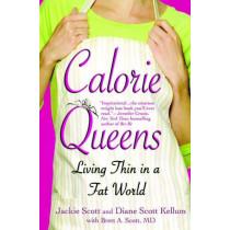 Calorie Queens by Jackie Scott, 9781931722599
