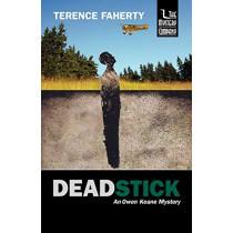Deadstick: An Owen Keane Mystery by Terence Faherty, 9781932325171
