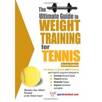 Ultimate Guide to Weight Training for Tennis: 4th Edition by Robert G. Price, 9781932549577