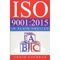 ISO 9001: 2015 in Plain English by Craig Cochran, 9781932828726