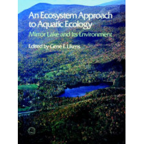 An Ecosystem Approach to Aquatic Ecology by Gene, E. Likens, 9781932846133