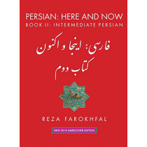 Persian: Here and Now  Book II, Intermediate Persian by Reza Farokhfal, 9781933823997