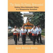 Santa Fe Fiesta: Reinvented by Sarah Bronwen Horton, 9781934691199