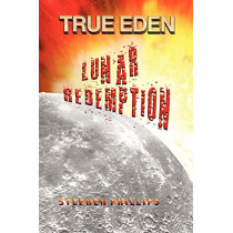 Lunar Redemption by Professor Stephen Phillips, 9781934925843