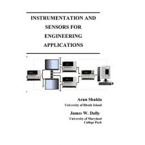 Instrumentation and Sensors for Engineering Applications by Arun Shukla, 9781935673064