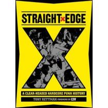 Straight Edge: A Clear-Headed Hardcore Punk History by Tony Rettman, 9781935950240